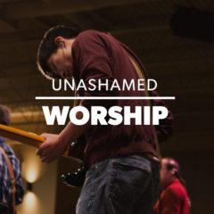 unashamedworship