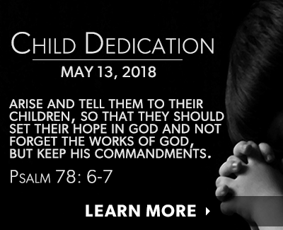Child Dedication May 13