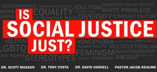 """""""Is Social Justice Just?"""" Event – Video"""