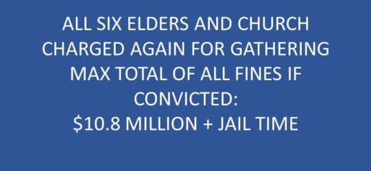 Six Elders and Church Charged for Meeting: Max Total Penalty is $10.8 Million plus Jail Time
